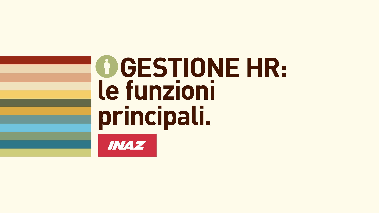 Gestione HR: le funzioni principali del gestionale per le risorse umane